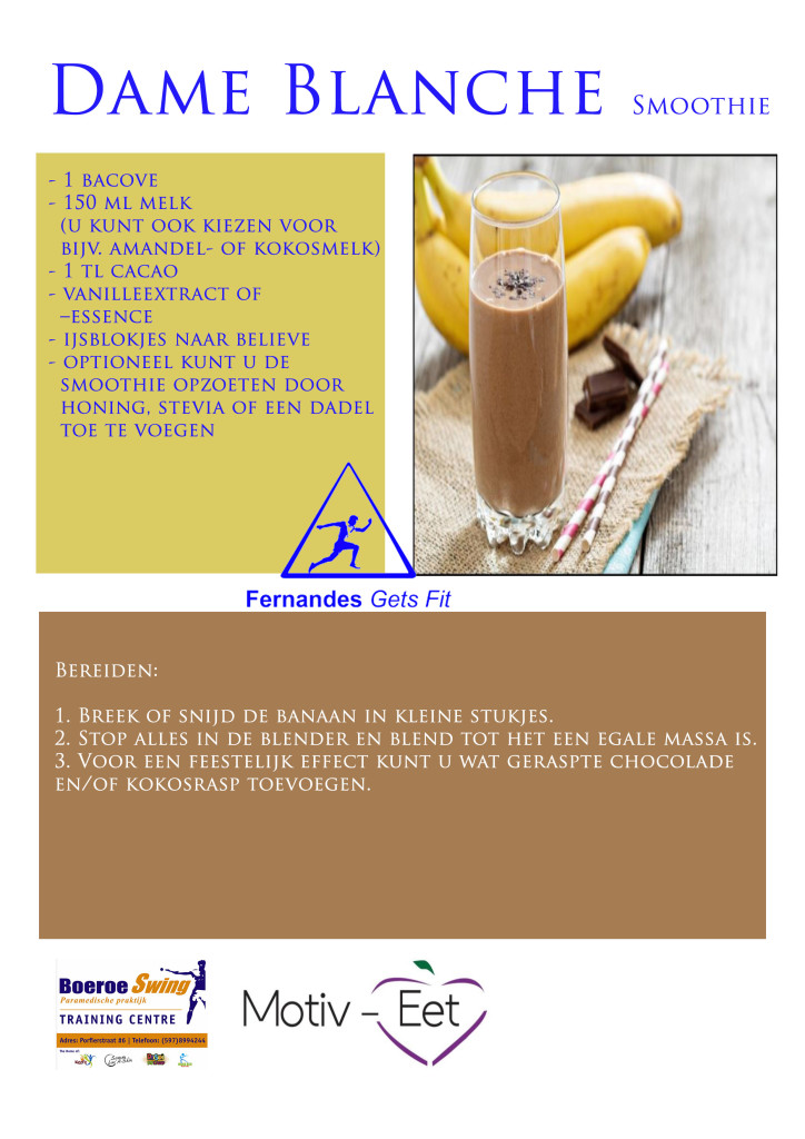 BoeroeSwing Motiv-Eet Smoothie recept  Dame blanche