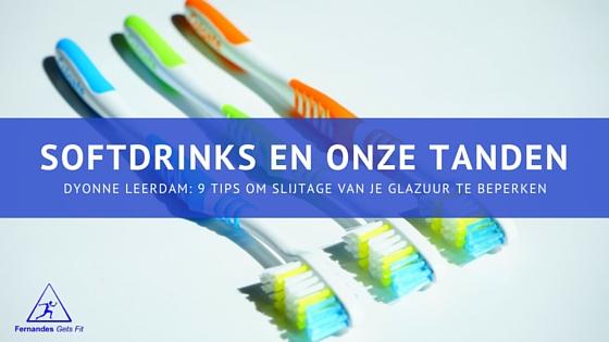 Gastblog Dyonne Leerdam Softdrink en onze tanden